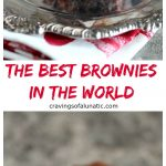 The Best Brownies in the World collage image