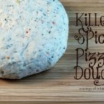 Killer Spicy Pizza Dough