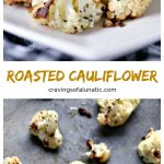 Roasted Cauliflower is one of the easiest side dish recipes to make. The perk is it's also incredibly tasty. Roasting brings out the natural sweetness of the cauliflower.