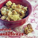 Roasted Cauliflower for Meatless Monday