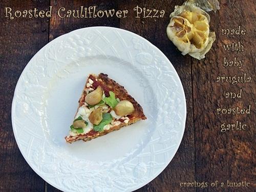 Roasted Cauliflower Arugula and Roasted Garlic Pizza