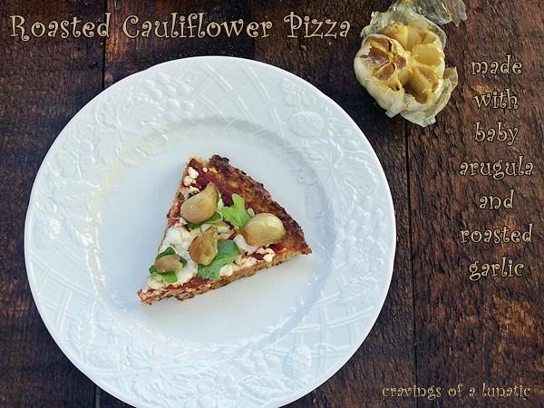 Roasted Cauliflower Pizza with Baby Arugula and Roasted Garlic