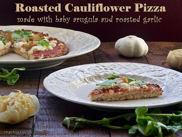 Roasted Cauliflower Base for Pizza, topped with Baby Arugula & Roasted Garlci