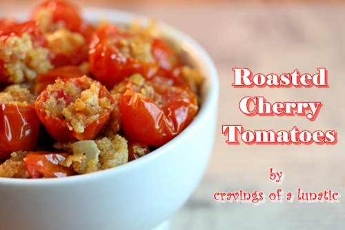 Roasted Cherry Tomatoes in Support of Food Bloggers for Slave Free Tomatoes