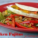 Chicken Fajitas for #SundaySupper Mexican Fiesta