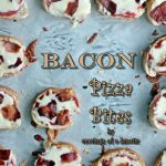 Bacon Pizza Bites | Cravings of a Lunatic | #pizza #appetizers #tailgate #snacks #footballfood