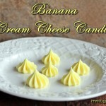 Banana Cream Cheese Candies by Cravings of a Lunatic