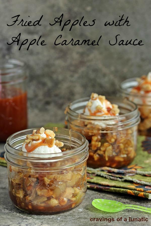 Fried Apples with Apple Caramel Sauce   Cravings of a Lunatic    #apples #friedapples #caramel #applecaramel #dessert #fallrecipes