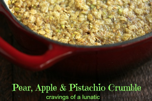 Pear, Apple and Pistachio Crumble | Cravings of a Lunatic  | #apple #pear #pistachio #crumble #dessert