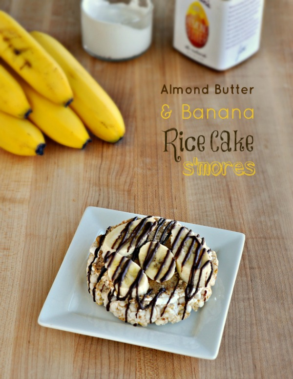 Almond Butter Banana Rice Cake S'mores by Food Family and Finds