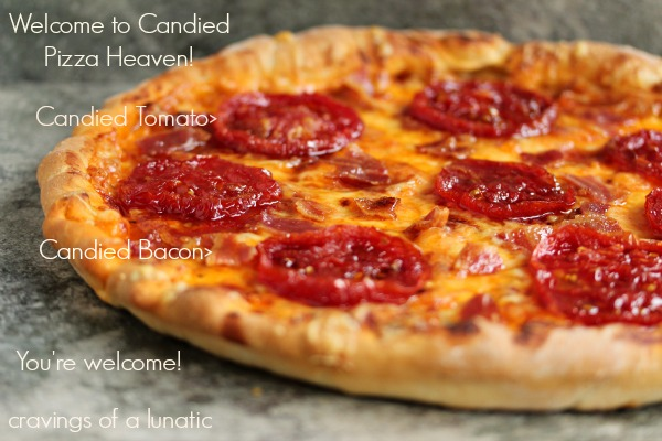 Candied Tomato and Candied Bacon Pizza   Cravings of a Lunatic   #tomato #candiedtomato #bacon #candied bacon #pizza