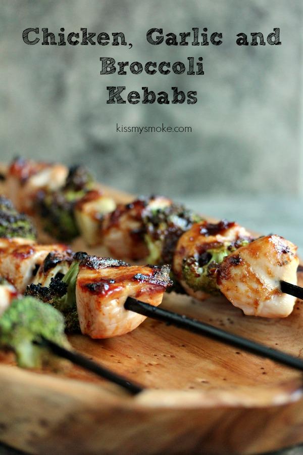 Chicken, Garlic and Broccoli Kebabs | kissmysmoke.com | #grill #bbq #chicken #poultry #kebabs