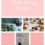 Fresh Cherry Recipe Collage
