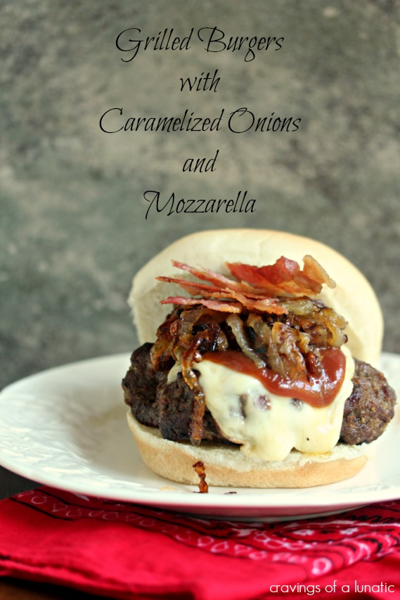 Grilled Burger with Caramelized Onions, Mozzarella and Bacon | Cravings of a Lunatic | #baconmonth #bacon #baconallthethings
