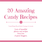 Candy Recipe Round Up by Cravings of a Lunatic