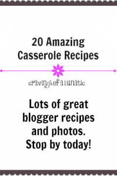 Casserole Recipe Round Up by Cravings of a Lunatic