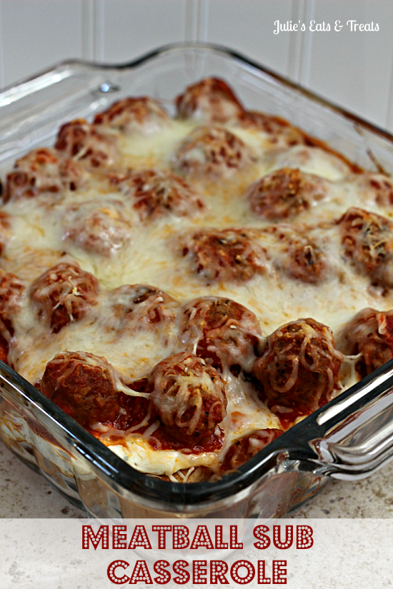 Meatball Sub Casserole by Julie's Eats and Treats