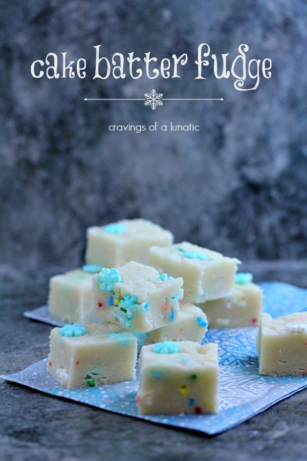 Cake Batter Fudge from cravingsofalunatic.com- Perfect microwave fudge that will be a hit with all your friends and family! (@CravingsLunatic)