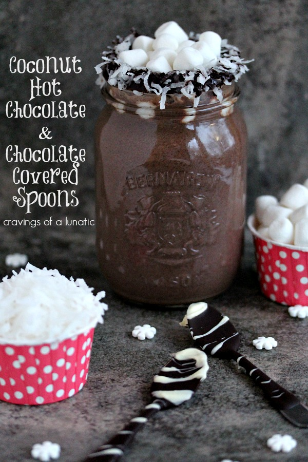 Coconut Hot Chocolate and Chocolate Covered Spoons from cravingsofalunatic.com- Perfect for the winter season, holidays, or beyond. This coconut hot chocolate recipe is always a hit with family and friends. (@CravingsLunatic)