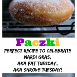 These Homemade Polish Paczki are the perfect dessert to celebrate Fat Tuesday or Mardi Gras. You can use lemon, apple, raspberry, strawberry, custard or any filling you love then dunk them in powdered sugar or glaze.