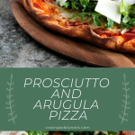 pizza collage image with two photos of cooked pizza topped with arugula and prosciutto