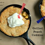 Grilled Peaches and Cream Cobbler by Kim Beaulieu of Cravings of a Lunatic and Kiss My Smoke