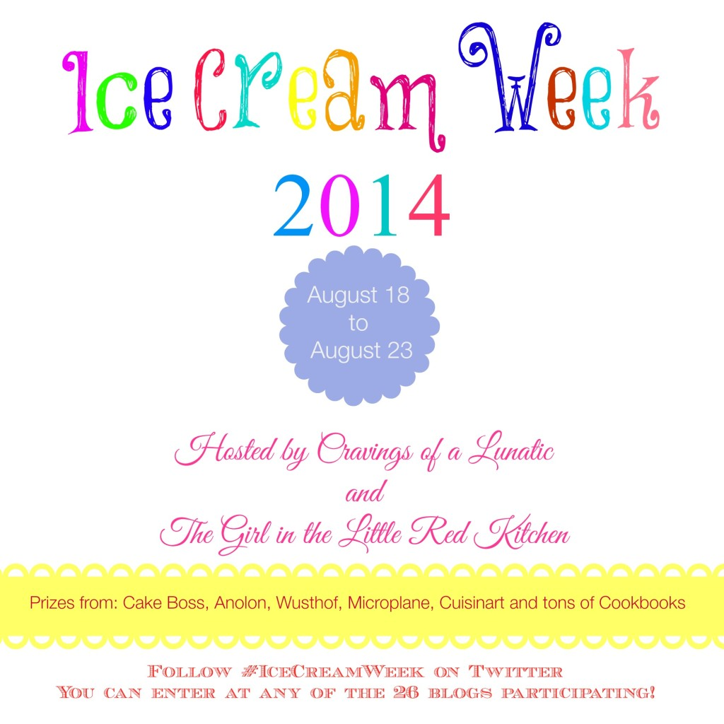 Ice Cream Week 2014, Tons of amazing recipes, one massive Ice Cream Making Prize Pack. Be sure to stop by cravingsofalunatic.com to enter!