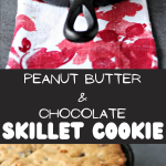 Peanut Butter and Chocolate Skillet Cookie collage image featuring two images of the finished cookie