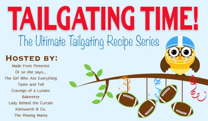Tailgating Time Week 3. Get these 9 sweet and savory tailgating recipes by 9 incredible bloggers!