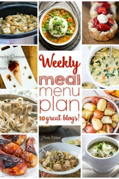 Weekly Meal Plan Week 15 - 10 great bloggers bringing you a full week of recipes including dinner, sides dishes, and desserts!