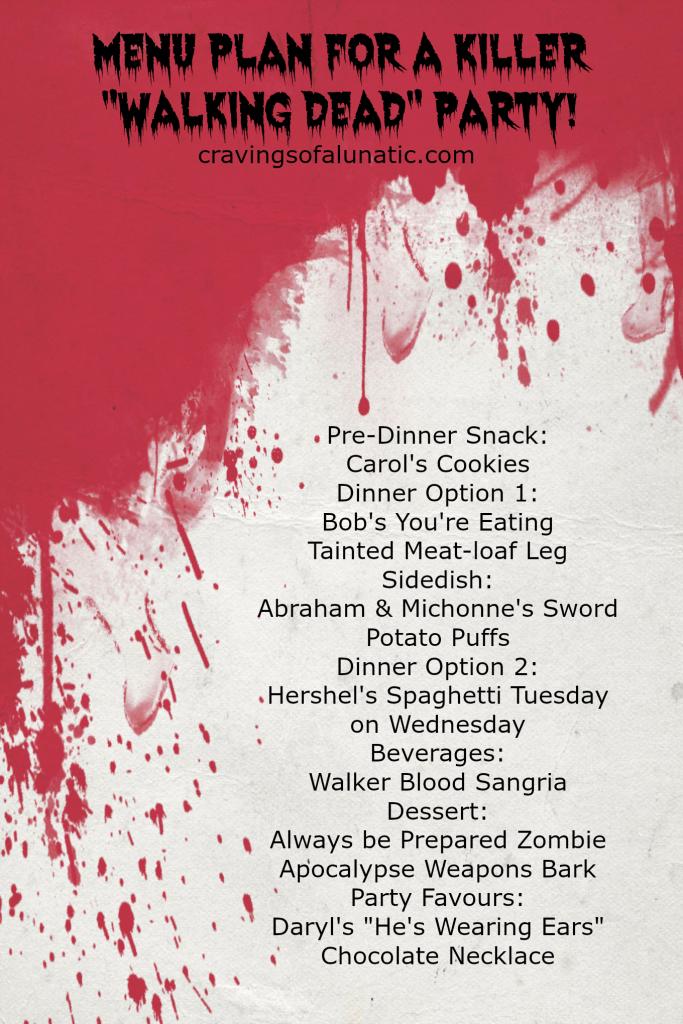Menu Plan for a Killer Walking Dead Party