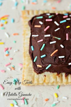 Easy Pop Tarts with Nutella Ganache from cravingsofalunatic.com- Easy to make pop tarts filled with Caramilk Pieces, then topped with Nutella Ganache and Sprinkles. Fun treat to indulge in on weekends and holidays! (@CravingsLunatic)