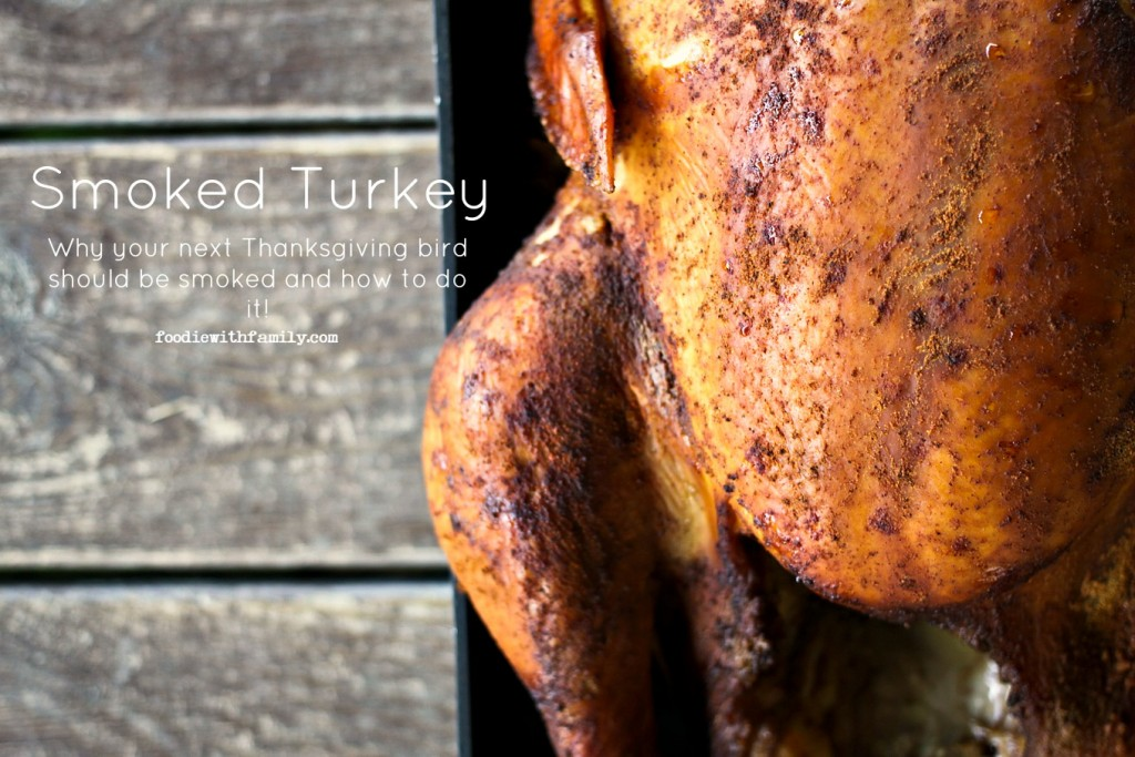 How to Smoke a Turkey from Foodie with Family- featured on cravingsofalunatic.com- Weekly Meal Plan # 18! (@CravingsLunatic)