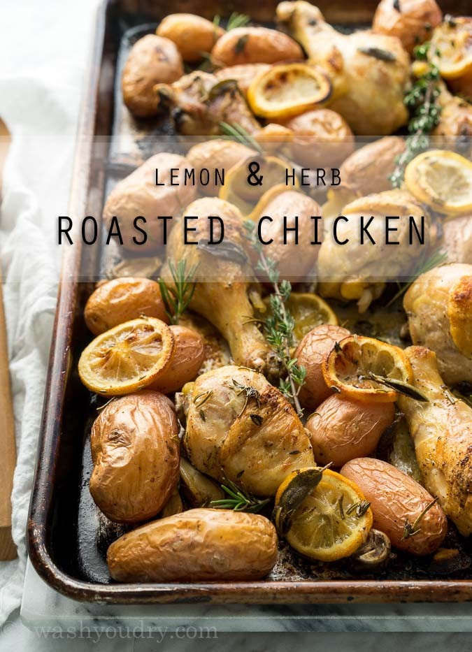 Lemon and Herb Roasted Chicken from I Wash...You Dry- featured on cravingsofalunatic.com- Weekly Meal Plan # 18! (@CravingsLunatic)