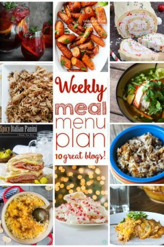 Weekly Meal Plan Week 19 on cravingsofalunatic.com- 10 great bloggers bringing you a full week of recipes including dinner, sides dishes, drinks, and desserts! (@CravingsLunatic)