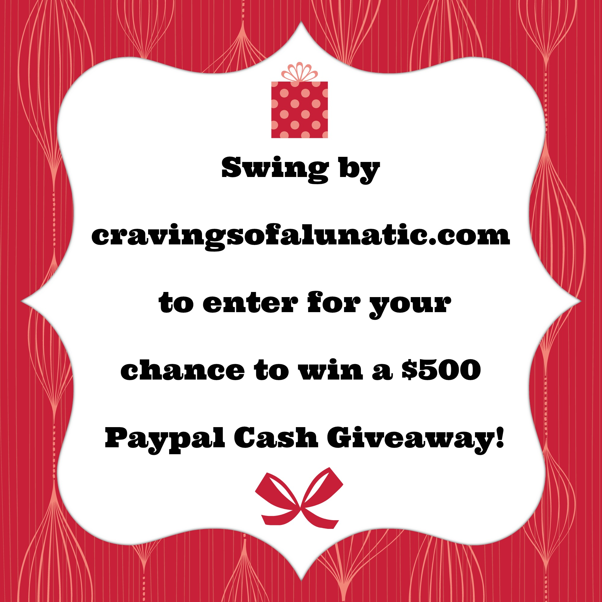 $500 Paypal Cash Giveaway on cravingsofalunatic.com- swing by to enter!!! (@CravingsLunatic)