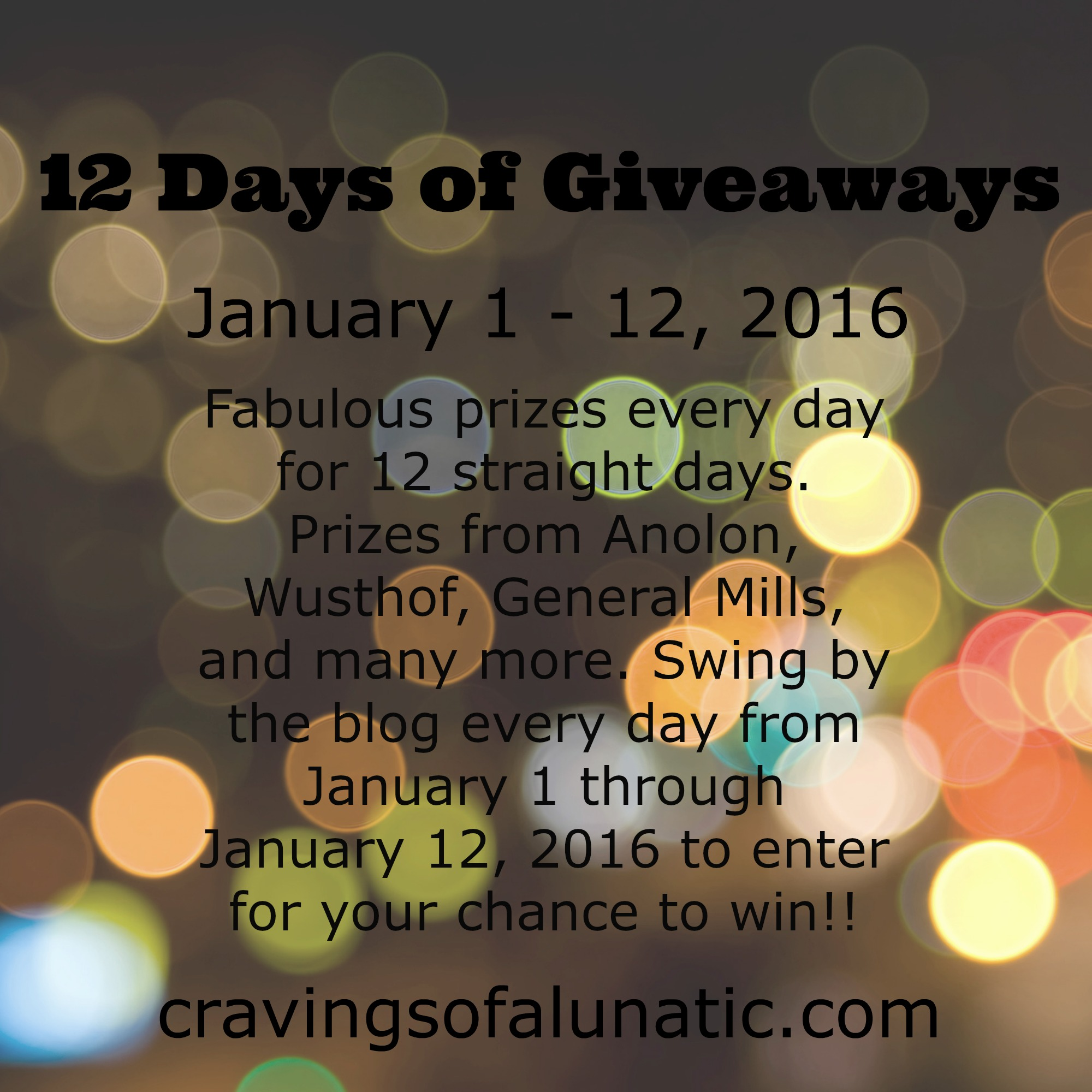 12 Days of Giveaways on cravingsofalunatic.com- event runs from January 1 to 12, 2016. Lots of prizes up for grabs! (@CravingsLunatic)