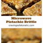 Microwave Pistachio Brittle collage image featuring two photos of the finished candy.