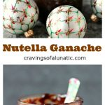 Nutella Ganache collage image with the ganache stored in a mason jar.