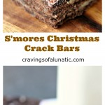 S'mores Christmas Crack Bars are a must make holiday recipe!