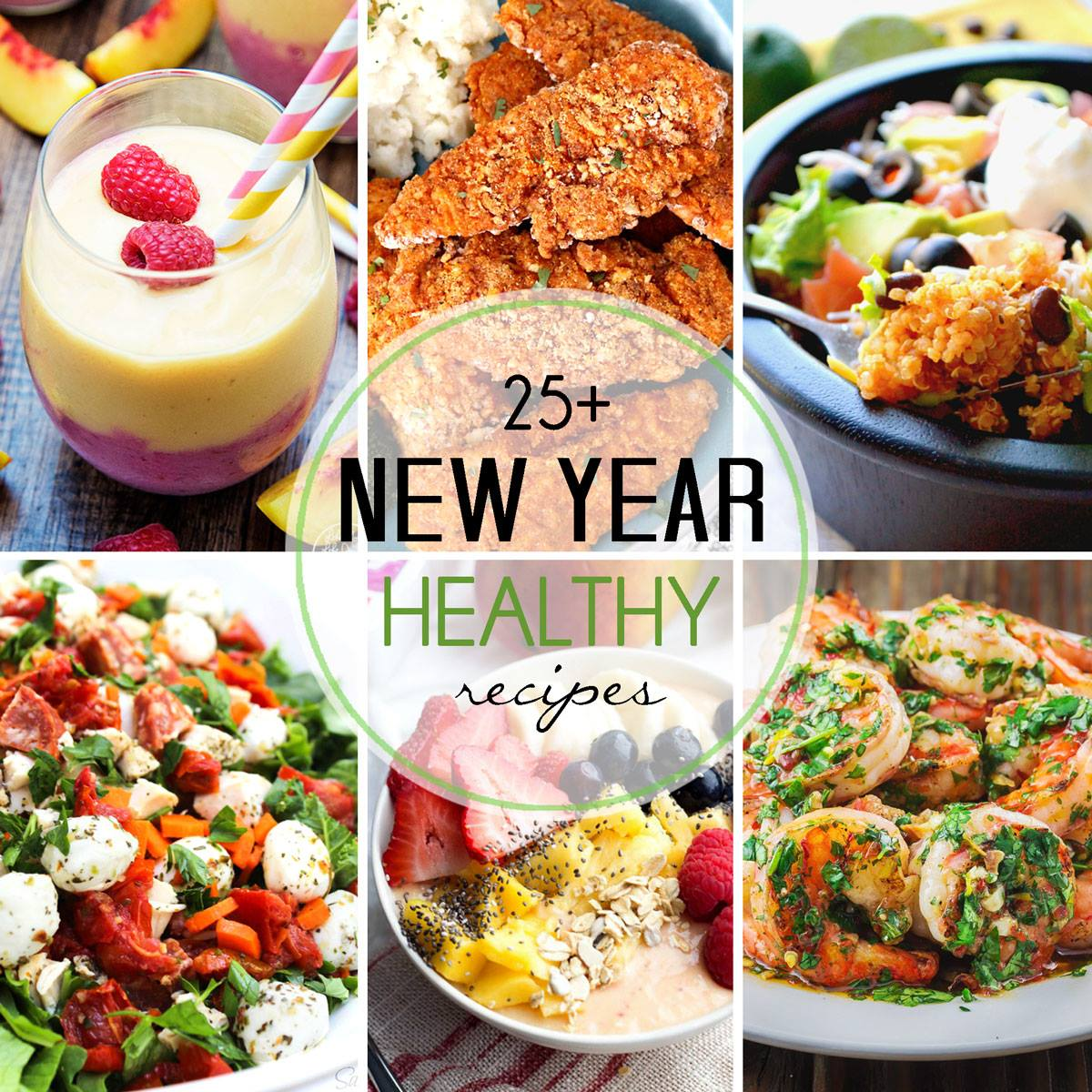 25 healthy recipes for the new year over 25 recipes that are perfect for the new year healthy choices made easy forumfinder Gallery