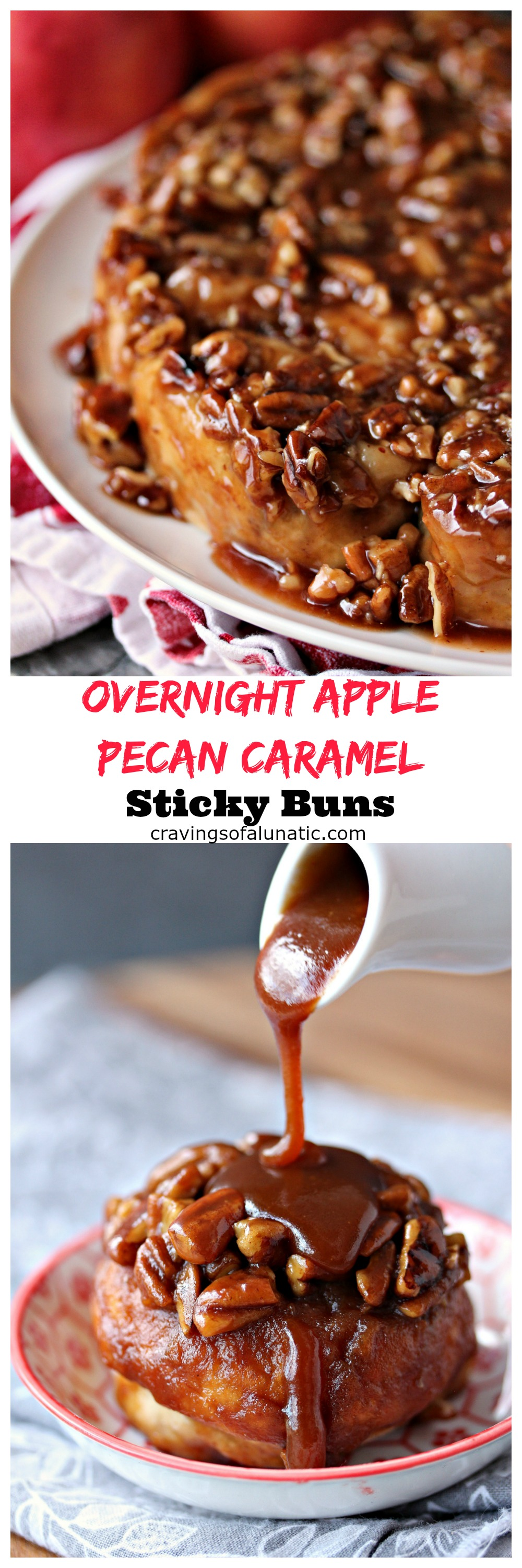 Overnight Apple Pecan Caramel Sticky Buns from cravingsofalunatic.com ...