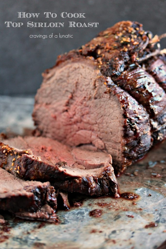 Top Sirloin Roast from cravingsofalunatic.com- Easy to make yet impressive to serve for dinner. This beef roast recipe is easily adaptable to cook to your own taste. Enjoy!