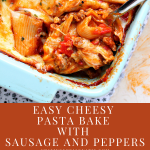 Easy Cheesy Pasta Bake with Sausage and Peppers in a blue casserole dish.