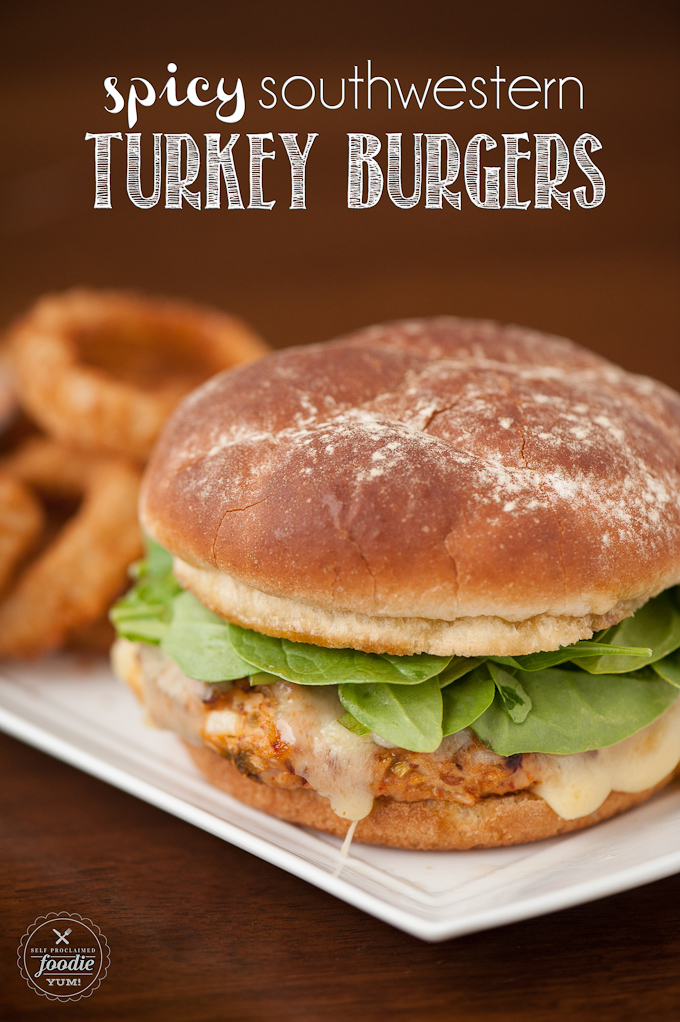 Spicy Southwestern Turkey Burgers - Self Proclaimed Foodie