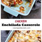 Chicken Enchilada Casserole collage image