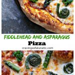 Fiddlehead and Asparagus Pizza collage image