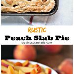 long collage image of a Rustic Peach Slab Pie