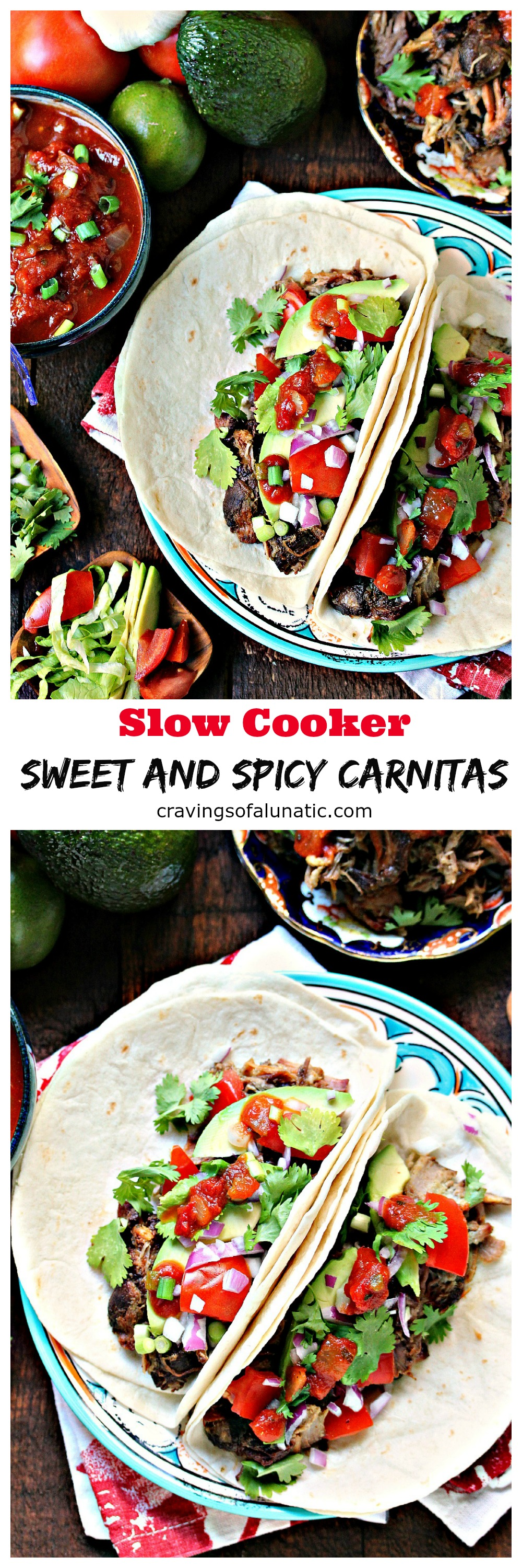 Sweet and Spicy Slow Cooker Carnitas from cravingsofalunatic.com- My family loves pulled pork, this Carnitas recipe is always a hit in our household. It combines the perfect amount of heat with a just a hint of sweet. Scoop it into tacos with all your favourite toppings. Taco night has never been easier.