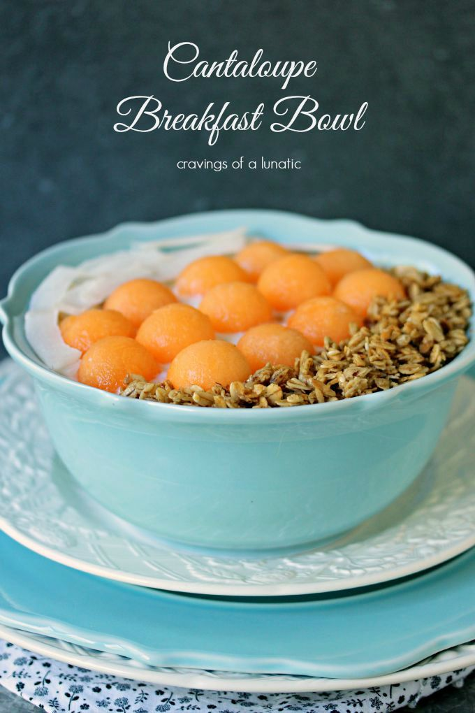 Cantaloupe Breakfast Bowl from Cravings of a Lunatic (featured on Produce Made Simple)